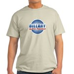 Billary for President Light T-Shirt