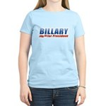 Billary for President Women's Light T-Shirt