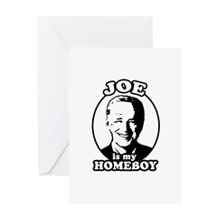 Joe is my homeboy Greeting Card