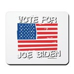 Vote for Joe Biden Mousepad
