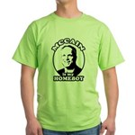McCain is my homeboy Green T-Shirt
