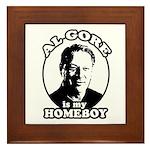 Al Gore is my homeboy Framed Tile