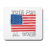 Vote for Al Gore Mousepad