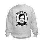 Dennis Kucinich is my homeboy Kids Sweatshirt