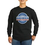 Kucinich for President Long Sleeve Dark T-Shirt