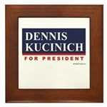 Dennis Kucinich for President Framed Tile