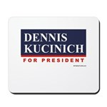 Dennis Kucinich for President Mousepad