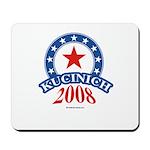 Kucinich 2008 Mousepad