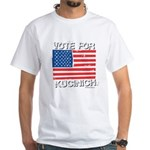 Vote for Kucinich White T-Shirt