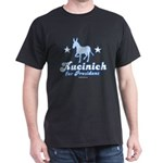 Dennis Kucinich for President Dark T-Shirt