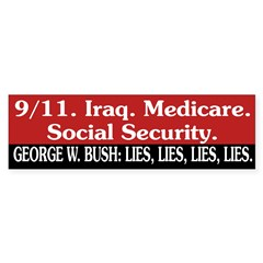 Bush: Lies, Lies, Lies, Lies. (sticker)