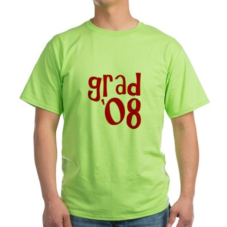 Grad 2008 - Red - Green T-Shirt