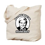 Gingrich is my homeboy Tote Bag