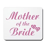 Mother of Bride Pink Mousepad