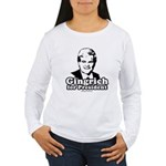Gingrich for President Women's Long Sleeve T-Shirt