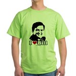I Love Bill Richardson Green T-Shirt