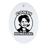 Condi is my homegirl Oval Ornament