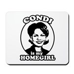 Condi is my homegirl Mousepad