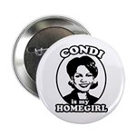 Condi is my homegirl Button