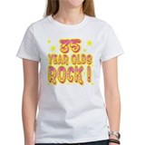 35 Year Olds Rock ! Tee