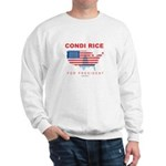 Condi Rice for President Sweatshirt