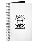 Bush is my homeboy Journal