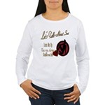 Let's Talk About Sex Series Women's Long Sleeve T-