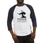 yeehaw Baseball Jersey