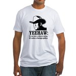 yeehaw Fitted T-Shirt