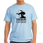 yeehaw Light T-Shirt