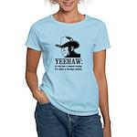 yeehaw Women's Light T-Shirt