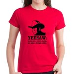 yeehaw Women's Dark T-Shirt