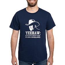 yeehaw T-Shirt