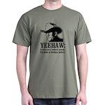 yeehaw Dark T-Shirt