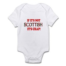 If it's not Scottish, It's Cr Infant Bodysuit