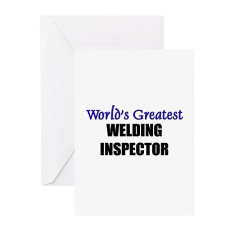 Worlds Greatest WELDING INSPECTOR Greeting Cards (