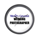 Worlds Greatest WEDDING PHOTOGRAPHER Wall Clock