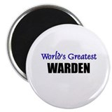 "Worlds Greatest WARDEN 2.25"" Magnet (10 pack)"