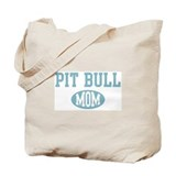 Pit Bull mom Tote Bag
