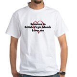 Loves me: British Virgin Isla Shirt