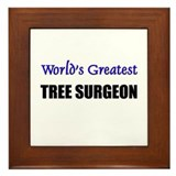 Worlds Greatest TREE SURGEON Framed Tile