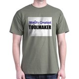 Worlds Greatest TOOLMAKER T-Shirt