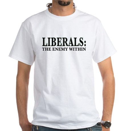 Liberals White T-Shirt