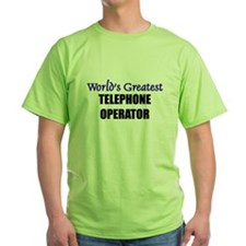 Worlds Greatest TELEPHONE OPERATOR T-Shirt