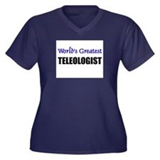 Worlds Greatest TELEOLOGIST Women's Plus Size V-Ne