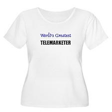 Worlds Greatest TELEMARKETER T-Shirt