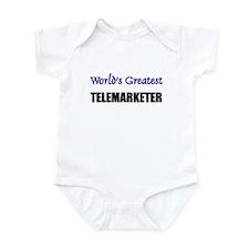 Worlds Greatest TELEMARKETER Infant Bodysuit