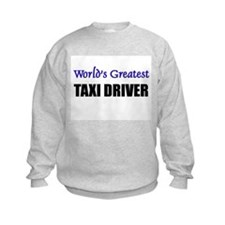 Worlds Greatest TAXI DRIVER Sweatshirt
