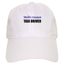 Worlds Greatest TAXI DRIVER Baseball Cap