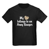 My Heart Belongs To an Army Ranger T